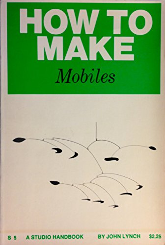 9780670020058: How to Make Mobiles