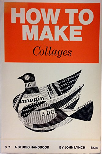 9780670020072: How to Make Collages
