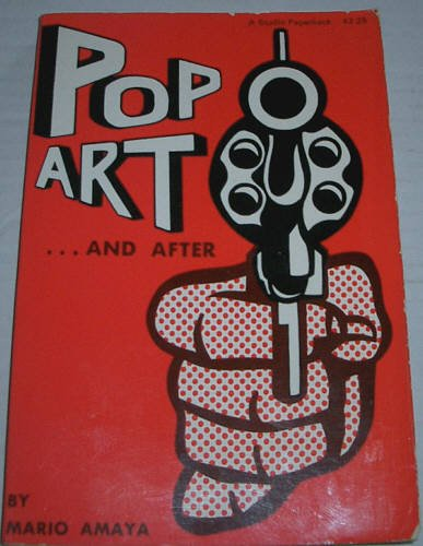 Pop Art and After (A Studio book): Amaya, Mario