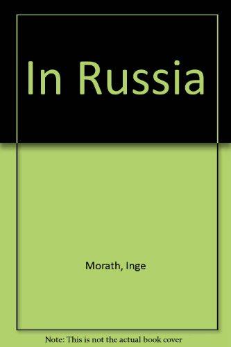In Russia: Morath, Inge, Miller, A.