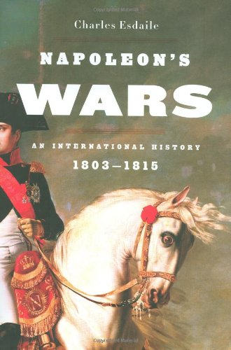 9780670020300: Napoleon's Wars: An International History, 1803-1815