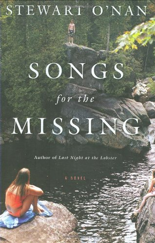 Songs for the Missing **Signed**: O'Nan, Stewart