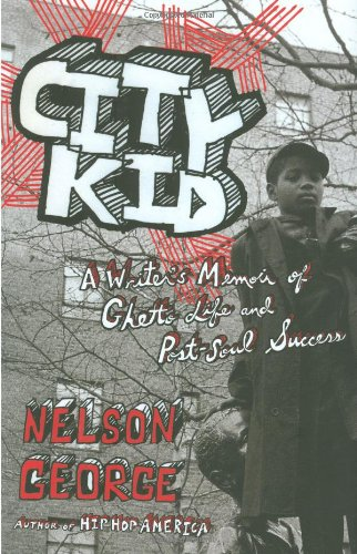 9780670020362: City Kid: A Writer's Memoir of Ghetto Life and Post-soul Success