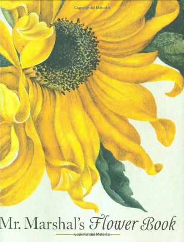 9780670020386: Mr. Marshal's Flower Book