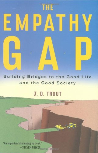 9780670020447: The Empathy Gap: Building Bridges to the Good Life and the Good Society