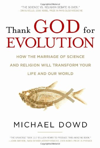 Thank God for Evolution: Dowd, Michael