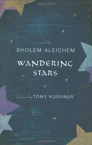 Wandering Stars.: Sholom Aleichem.
