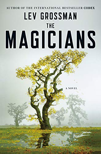 9780670020553: The Magicians: A Novel