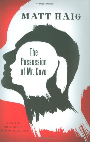 9780670020560: The Possession of Mr. Cave: A Novel