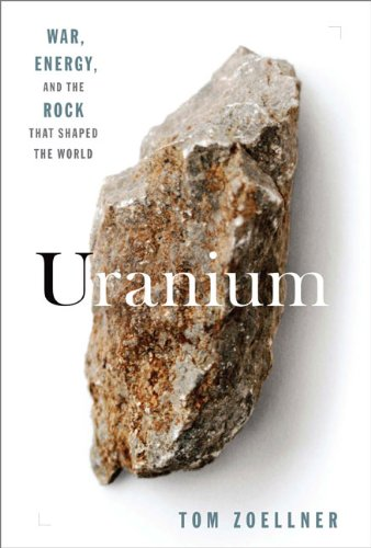 9780670020645: Uranium: War, Energy, and the Rock That Shaped the World