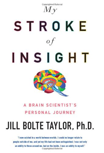 9780670020744: My Stroke of Insight: A Brain Scientist's Personal Journey