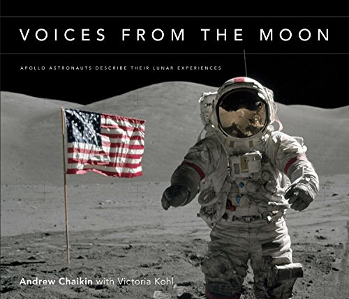 9780670020782: Voices from the Moon: Apollo Astronauts Describe Their Lunar Experiences