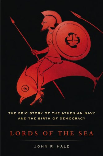 9780670020805: Lords of the Sea: The Epic Story of the Athenian Navy and the Birth of Democracy