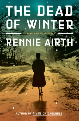 9780670020935: The Dead of Winter: A John Madden Mystery Set in World War II England (John Madden Mysteries)