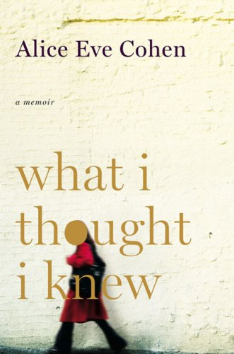 9780670020959: What I Thought I Knew