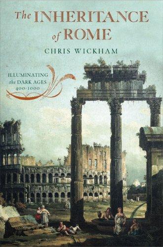 9780670020980: The Inheritance of Rome: Illuminating the Dark Ages, 400-1000 (Penguin History of Europe (Viking))