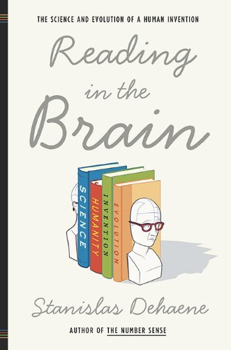 9780670021109: Reading in the Brain: The Science and Evolution of a Human Invention