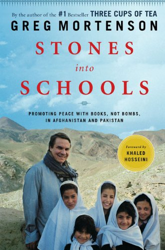 9780670021154: Stones into Schools: Promoting Peace with Books, Not Bombs, in Afghanistan and Pakistan