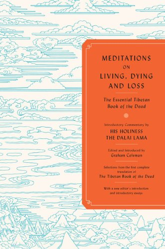 9780670021284: Meditations on Living, Dying, and Loss: The Essential Tibetan Book of the Dead