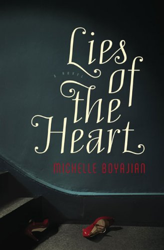 9780670021314: Lies of the Heart: A Novel