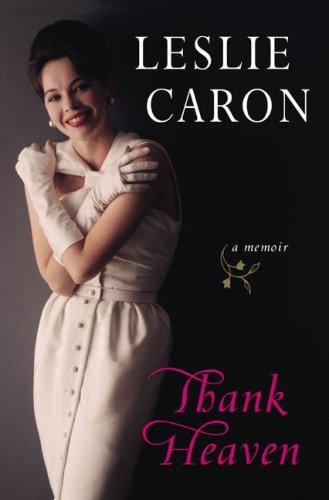 9780670021345: Thank Heaven: A Memoir