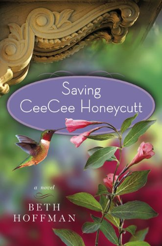 9780670021390: Saving CeeCee Honeycutt: A Novel