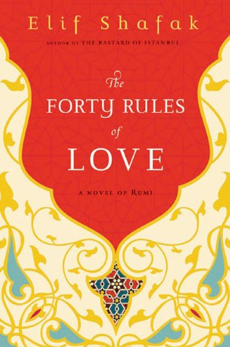 9780670021451: The Forty Rules of Love: A Novel of Rumi