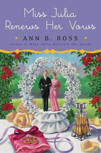 9780670021550: Miss Julia Renews Her Vows