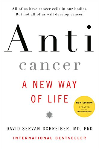 9780670021642: Anticancer - A New Way of Life