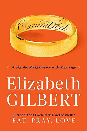 9780670021659: Committed: A Skeptic Makes Peace with Marriage