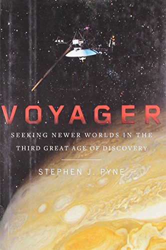 9780670021833: Voyager: Seeking Newer Worlds in the Third Great Age of Discovery