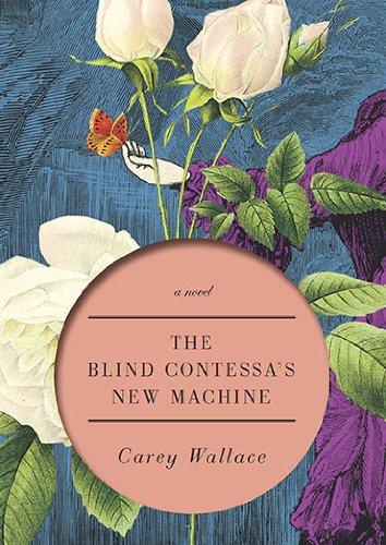 9780670021895: The Blind Contessa's New Machine