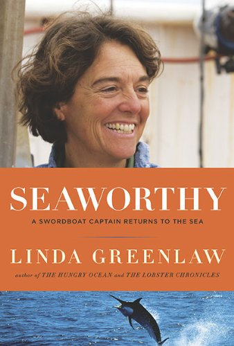 9780670021925: Seaworthy: A Swordboat Captain Returns to the Sea