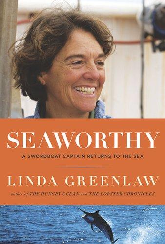 9780670021925: Seaworthy: A Swordboat Captain Returns to the Sea