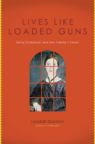9780670021932: Lives Like Loaded Guns: Emily Dickinson and Her Family's Feuds