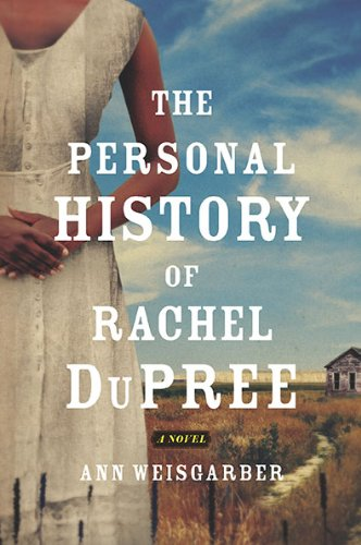 9780670022014: The Personal History of Rachel DuPree: A Novel