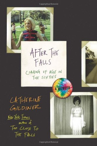 9780670022052: After the Falls: Coming of Age in the Sixties