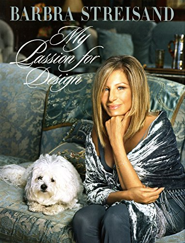 A Passion for Design: Barbra Streisand