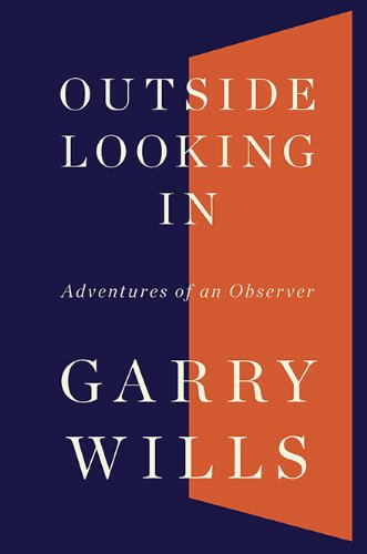 9780670022144: Outside Looking in: Adventures of an Observer