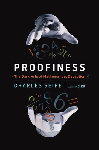 9780670022168: Proofiness: The Dark Arts of Mathematical Deception