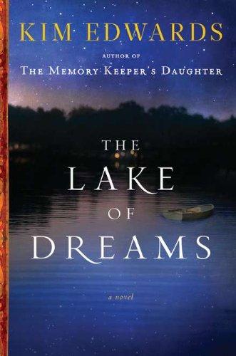 The Lake of Dreams: A Novel: Kim Edwards
