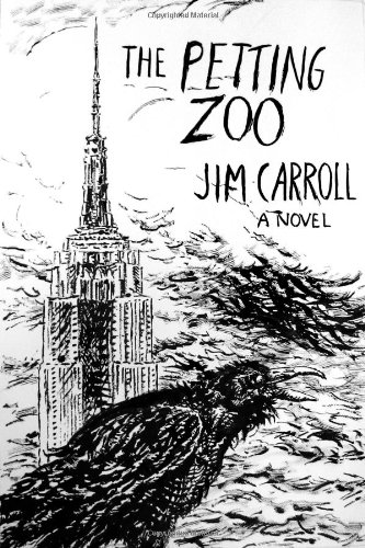 The Petting Zoo - New 1st Edition/1st Printing: Carroll, Jim