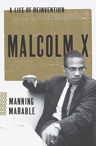 9780670022205: Malcolm X: A Life of Reinvention