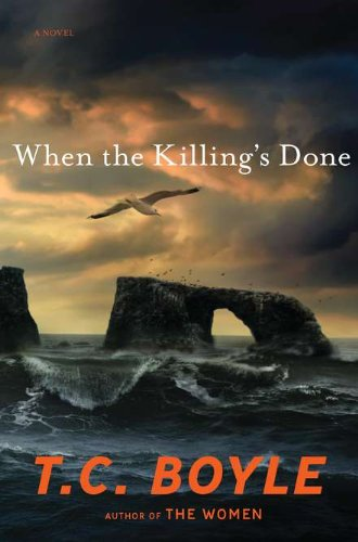 When the Killing's Done (Mint First Edition): T.C. Boyle