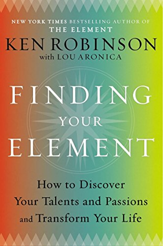 9780670022380: Finding Your Element: How to Discover Your Talents and Passions and Transform Your Life
