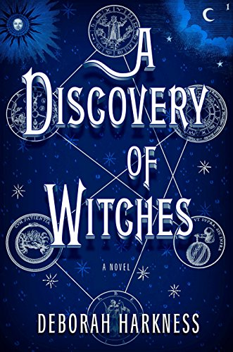 A Discovery of Witches: Harkness, Deborah