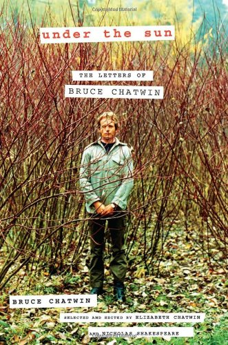 9780670022465: Under the Sun: The Letters of Bruce Chatwin