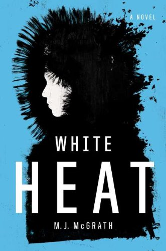 9780670022489: White Heat: A Novel