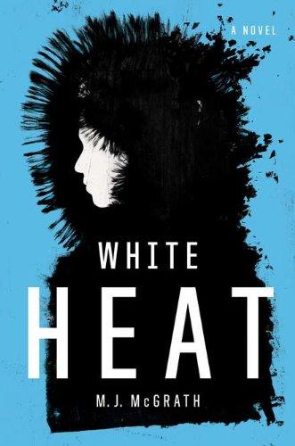 9780670022489: White Heat: A Novel