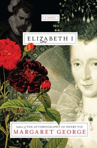 Elizabeth I: A Novel (Signed copy)
